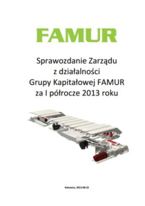 Consolidated semi-annual report of Grupa FAMUR SA for the 1st half of 2013 (PL ver)