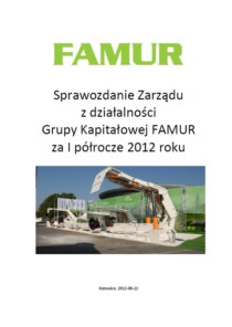 Consolidated semi-annual report of Grupa FAMUR SA for the 1st half of 2012